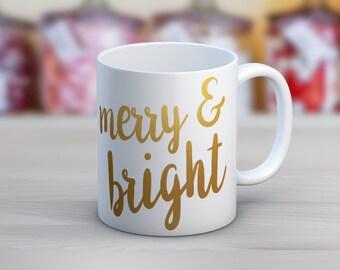 Merry and Bright // Holiday Christmas // 11 oz or 15 oz Coffee Mug