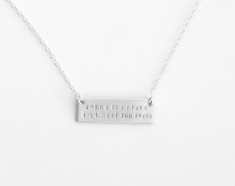 Rumi quote silver bar necklace Field poem