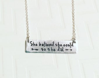 She Believed She Could So She Did Silver Bar Rectangle Necklace Graduation Inspiration Motivation Hand Stamped Personalized