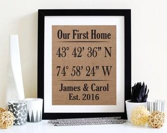 Our First Home - Latitude Longitude Wall Art - Home Coordinates Burlap Art Print - GPS Coordinates Decor - Housewarming Gift