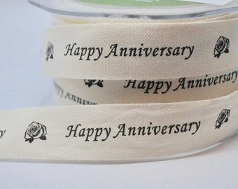 HAPPY ANNIVERSARY 5 yards cotton ribbon - trim - party supplies - scrapbooking - gift wrap - cardmaking