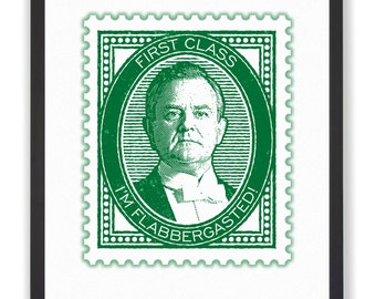 I'M FLABBERGASTED! - Downton's Earl of Grantham 50 x 40cm Stamp Print