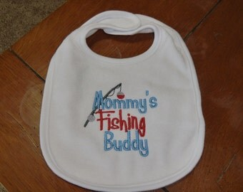 Embroidered Baby Bib - Mommy's Fishing Buddy - Boy