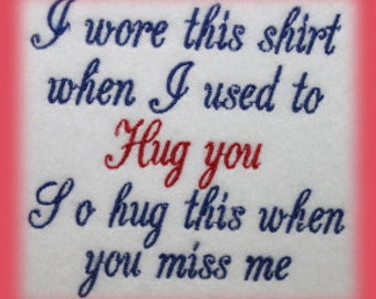 Remembrance Sentiment I wore this shirt Machine Embroidery Design