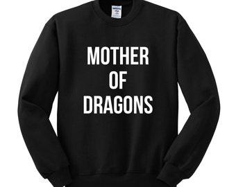 Mother of Dragons print Sweatshirt  Movie Sweatshirts