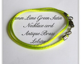14 to 24  inch Lime Green Satin Necklace Cord,  Satin Cord, Green Cord,  Antique  Brass, Silver, Gold plated Lobster Claw Clasp, Custom