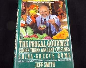 The Frugal Gourmet Cooks Three Ancient Cuisines:  China ~ Greece ~ Rome 1989 First Edition Hardcover with DJ
