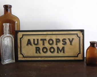 Halloween haunted house sign, autopsy room, Halloween party decor, creepy asylum, door sign, photo prop, vintage apothecary, spooky display