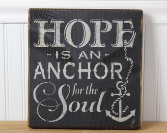 wooden sign,hope is an anchor for the soul, home decor, decoration, shabby chic