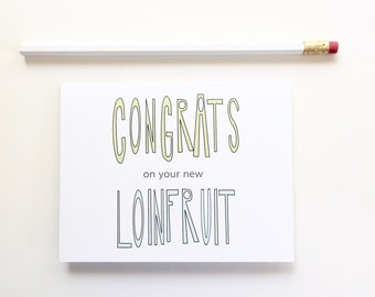 Pregnancy Card. Congratulations on the pregnancy card. New baby card. Loinfruit card.
