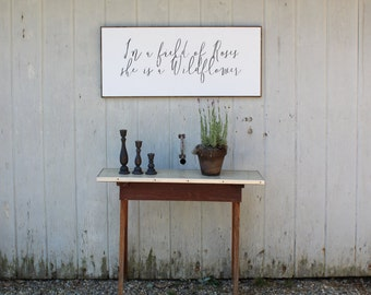 In a field of roses she is a wildflower, girls room decor, childrens room sign, vintage sign, hand painted sign, painted sign, wood signs