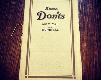 1912 Some Don'ts, Medical and Surgical Book