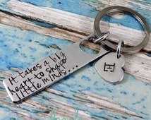 It takes a big heart to shape little minds . . . And a lot of patience. Hand stamped key ring