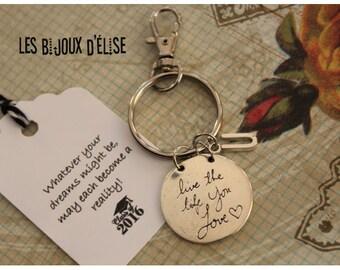 Sale - Personalized Live the Life you Love Keychain Graduation 2016 or 2017 Keychain Student Keychain Prom Bag dangle Purse Jewelry