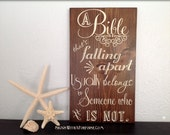 A Bible That's Falling Apart Usually Belongs To Someone Who Is Not Charles Spurgeon Quote Hand Painted Chalkboard Style Distressed Wood Sign