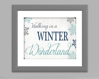 Instant Digital Download - Walking in a Winter Wonderland - 11x14 or 16x20 - Navy/Blues & Green/Red