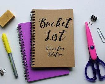 VACATION EDITION - Bucket List -   5 x 7 journal