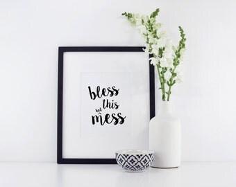 Bless This Hot Mess Print - Hot Mess Print - Funny Print - Funny Decor