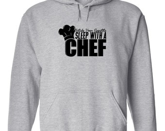 Satisfy Your Appetite Sleep With A Chef Hoodie, funny chef hoodie, culinary school student, gift idea - ID: 352