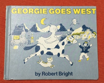 Georgie Goes West by Robert Bright Vintage Childrens Book
