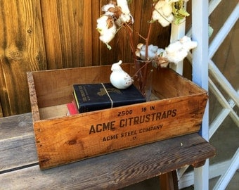 Vintage Wood Crate / Rustic Crate / Rustic Wedding / Old Wood Crate / Old Rustic Crate / ACME crate / ACME Steel Company / ACME Citrustraps