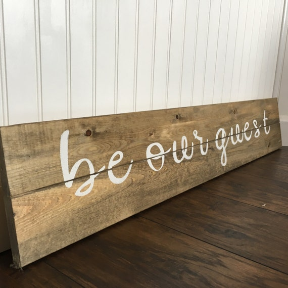 Be our guest sign guest bedroom rustic wall decor rustic