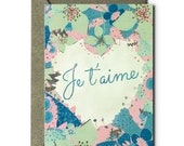 Je t'aime - Greeting Card