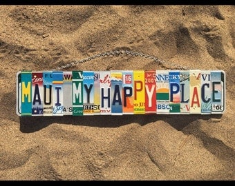 Maui, My Happy Place. -maui -hawaii -madeinmaui -myhappyplace -beachdecor -travel -recycled -licenseplate