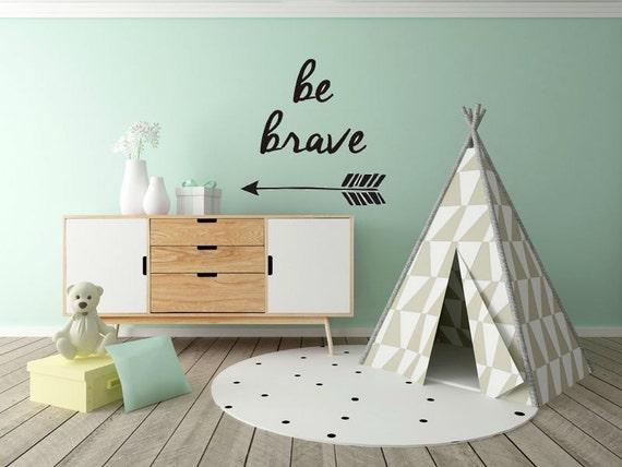 Be Brave Decal Arrow nursery decal playroom arrow decal brave bedroom nursery decal nursery monogram decal