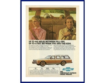 "1981 CHEVROLET CAPRICE Diesel Station Wagon Original 1980 Vintage Color Print Ad - ""Up To 462 Miles Between Fill-Ups."""