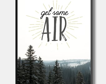 Get Some Air - Typographic Photographic Print