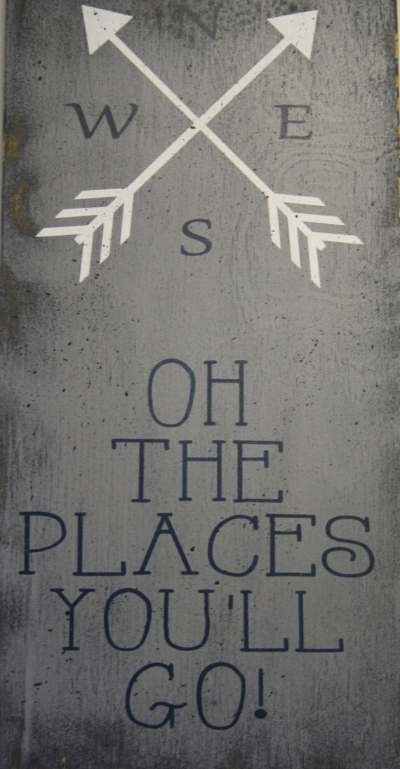Oh The Place You Ll Go Wood Sign Dr Suess By Rusticlyinspired
