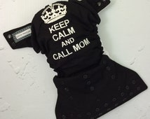 Made to order / Embroidered cloth diaper / one size pocket / adjustable elastic & leg gussets / keep calm and call mom embroidery