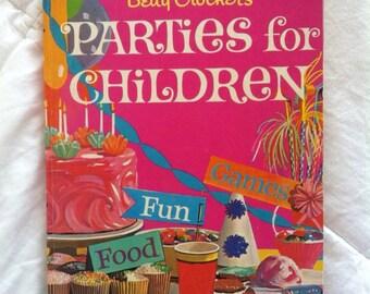 Vintage Betty Crocker's 'Parties for Children' 1964 reprint