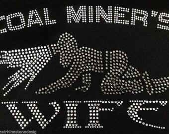 Coal Miner's Wife Rhinestone Iron on Transfer HKRV