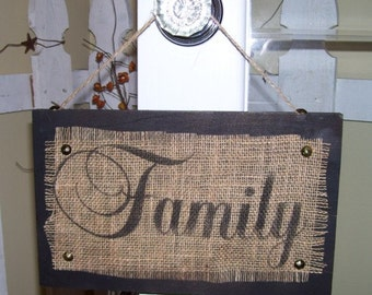 Family wood sign with burlap imprint great addition for you home decor