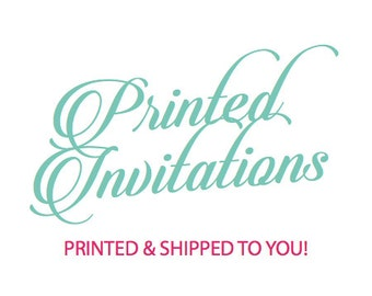 Printed Invitation Suites - Instructions - Samples - Pricing - Deposits  - Invitations printed by Paper Garden and sent to you!