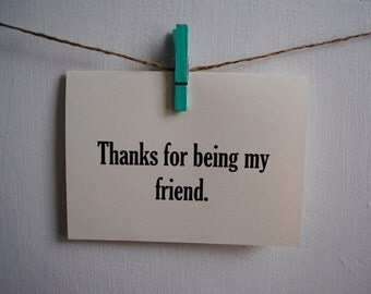 Thanks For Being My Friend Card, Funny Stationery, Encouraging Stationery, Lined Envelopes, Friend Stationery, Blank Card