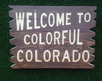 Welcome to Colorful Colorado Wooden Sign by ColoradoJoes