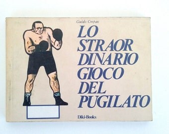 Unobtainable and rare book Guido Crepax the extraordinary boxing game