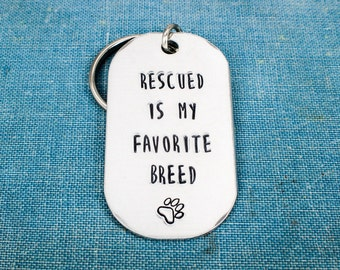 Rescued Is My Favorite Breed Keychain - Animal Rescue