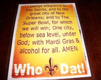 Who Dat Pledge Sign