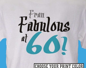 Personalized Fabulous 60th Birthday T-Shirt