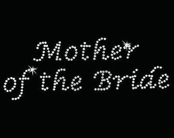 Rhinestone Transfer - Hot Fix Motif - Mother of the Bride - Lucinda