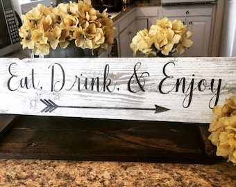 Eat drink & Enjoy - Eat sign for kitchen - Rustic Eat sign - Eat wall decor - Eat wall art - Eat