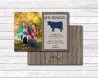 """Printable custom """"We've moooved"""" cow moving announcement, photo, picture, card, farm, country, wood, The Petunia Tree"""