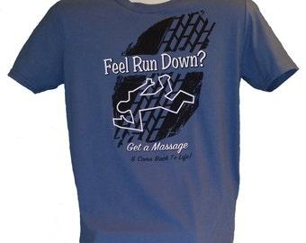 Massage T-Shirt:  Run Down
