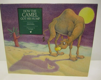 1989 How The Camel Got His Hump by Kipling Illustrated by Tim Raglin Hardcover with DJ