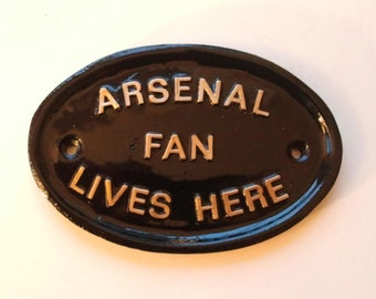 Arsenal Fan Lives Here, Football Fan, Highbury Rd, Emirates