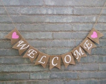 WELCOME Burlap Banner – Rustic wedding banner, party banner, Birthday banner, Bridal shower banner.